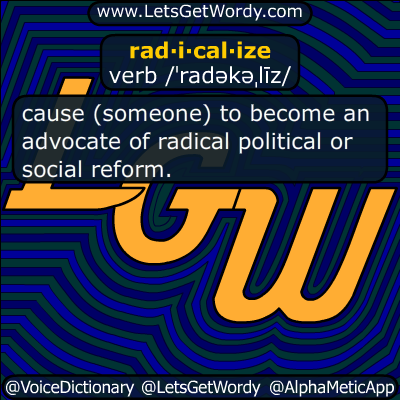 radicalize 03/18/2016 GFX Definition