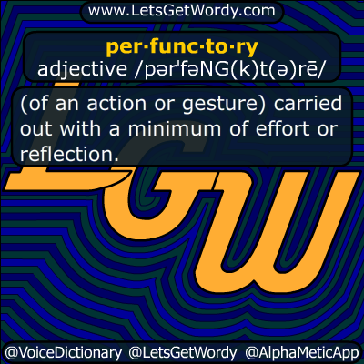perfunctory 03/31/2017 GFX Definition