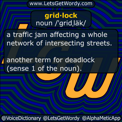 gridlock 07/08/2017 GFX Definition