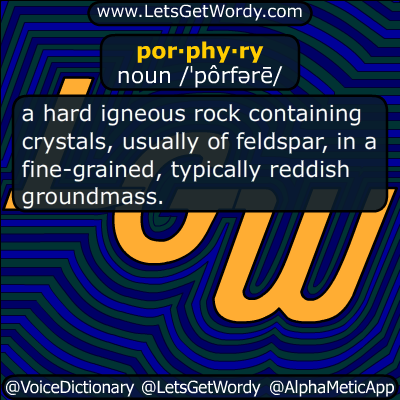 porphyry 07/21/2016 GFX Definition