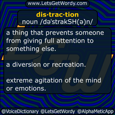 distraction 10/16/2016 GFX Definition