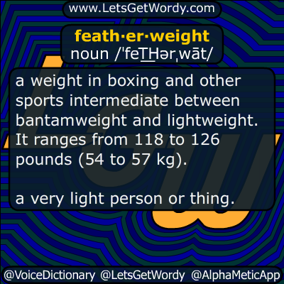 featherweight 12/15/2016 GFX Definition