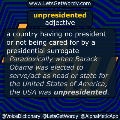 unpresidented 12/18/2016 GFX Definition