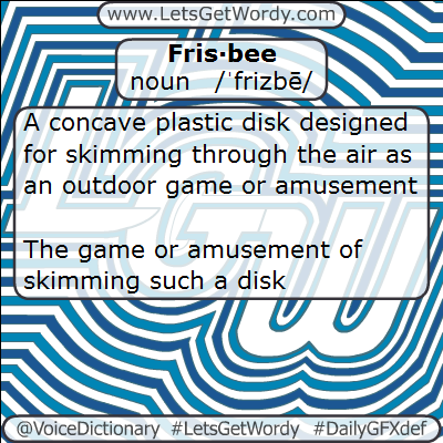 Frisbee 01/23/2013 GFX Definition of the Day