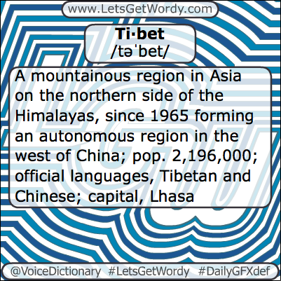 Tibet 03/10/2013 GFX Definition of the Day
