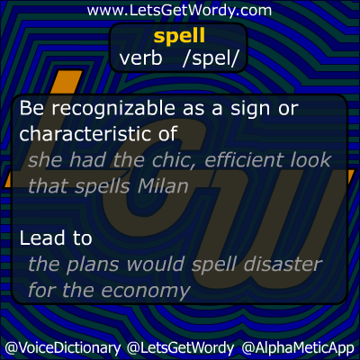 Spell 10/07/2012 GFX Definition of the Day