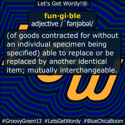fungible 01/05/2020 GFX Definition