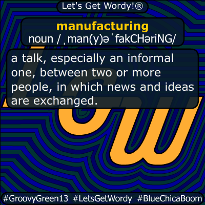 manufacturing 02/04/2020 GFX Definition