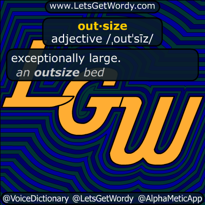 outsized 02/27/2019 GFX Definition