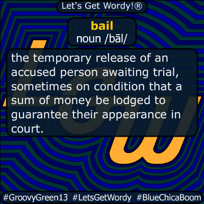 bail 03/07/2020 GFX Definition
