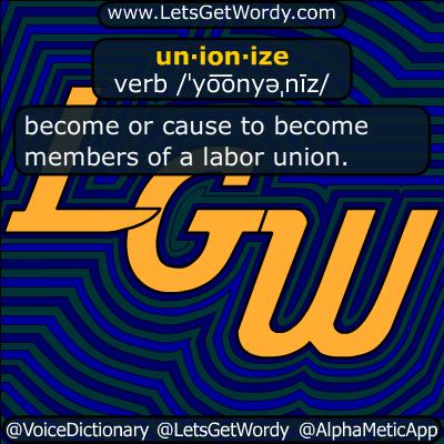 unionize 03/17/2019 GFX Definition