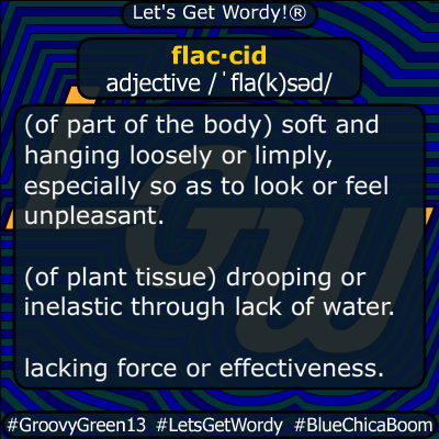 flaccid 04/05/2020 GFX Definition