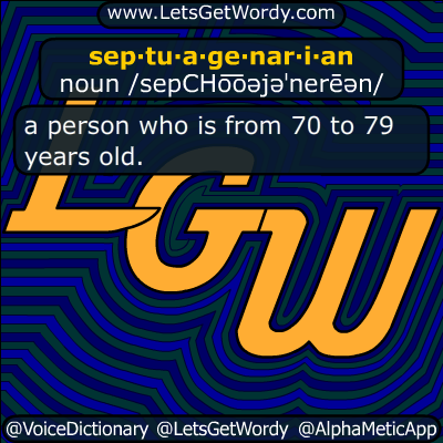 septuagenarian 04/07/2019 GFX Definition