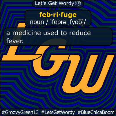 febrifuge 04/07/2020 GFX Definition