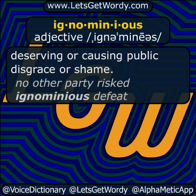 ignominious 05/25/2019 GFX Definition