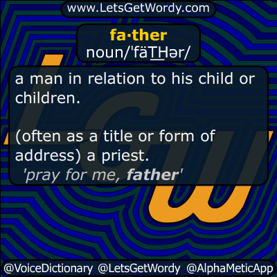 father 06/16/2019 GFX Definition