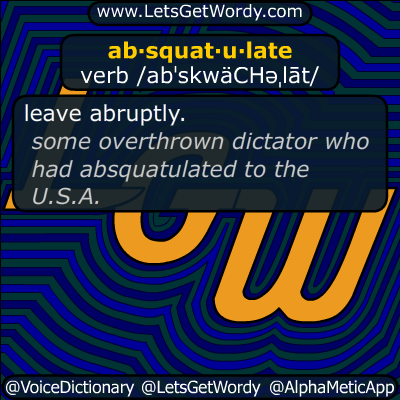 absquatulate 06/19/2019 GFX Definition