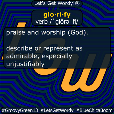 glorify 06/22/2020 GFX Definition