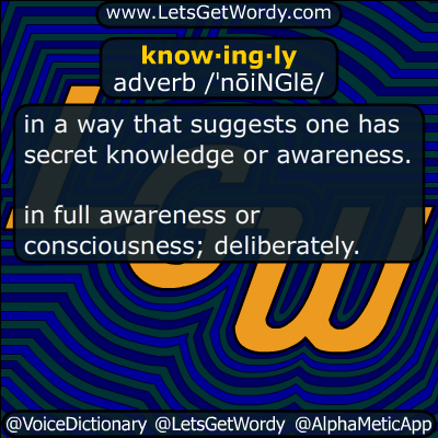 knowingly 06/25/2019 GFX Definition