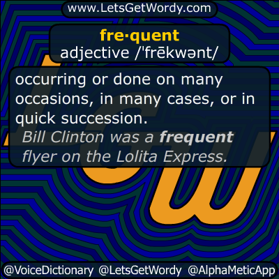 frequent 07/09/2019 GFX Definition