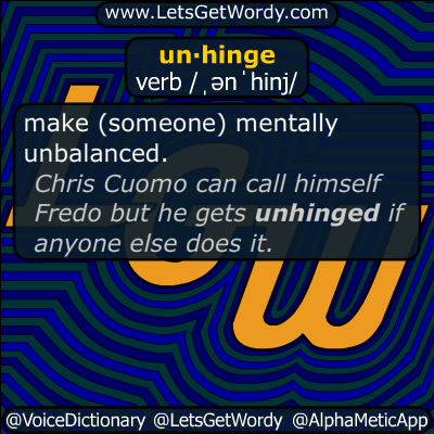 unhinge 08/14/2019 GFX Definition