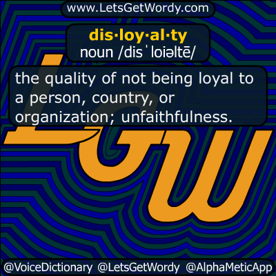 disloyalty 08/21/2019 GFX Definition