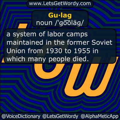 gulag 10/15/2018 GFX Definition