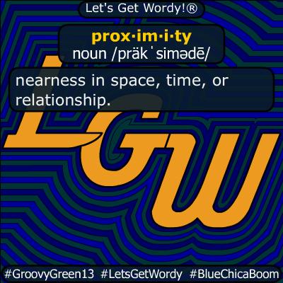 proximity 11/05/2019 GFX Definition