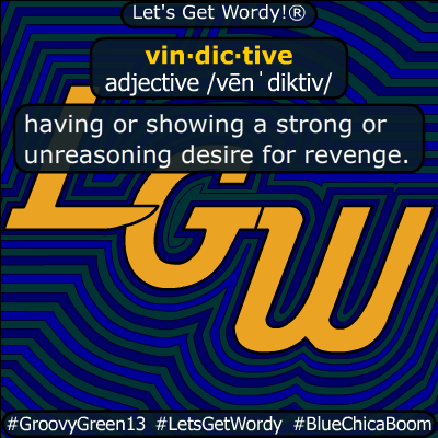 vindictive 11/09/2019 GFX Definition