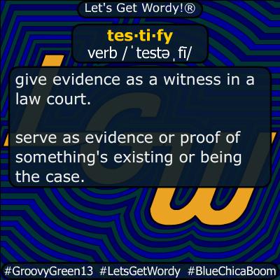 testify 11/11/2019 GFX Definition