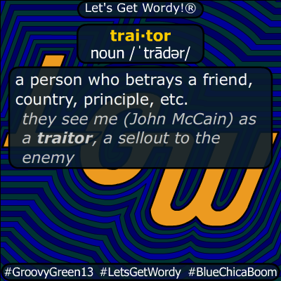 traitor 12/26/2019 GFX Definition