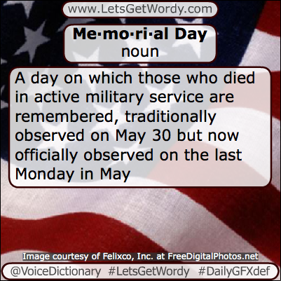 Memorial Day 05/27/2019 GFX Definition